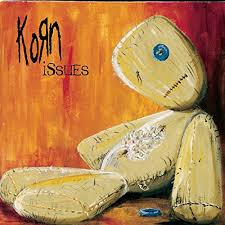 Korn Issues album, Korn, Jonathan Davis, James Shaffer, Munky, Brian Welch, Head, Fieldy, Reginald Arvizu, Ray Luzier, Dead, Falling Away From Me, Trash, For You, Beg For Me, Make Me Bad, It's Gonna Go Away, Am I Going Crazy, Hey Daddy, Somebody Someone, No Way, Let's Get This Party Started, Wish You Could Be Me, Counting, Dirty