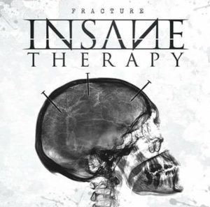 Insane Therapy Fracture, playlist, Top 10 Songs Of The Week, Insane Therapy, Listen to Insane Therapy, Stream Insane Therapy, Insane Therapy Fracture review, Insane Therapy Fracture, Insane Therapy latest album review, deathcore, death metal, hardcore, KVLT screaming, Walrus death metal scream, low range growl, mid range growl, fry screaming, Insane Therapy Pescara, sickandsound, album review, Simone Evangelista, Emilio Ciavucco, Nich Mariantoni, Andrea Giordano, Emanuele Sulli, Veil Of Silence EP, Dehumanization split album, The Decline of The Human Race, Sliptrick Records, dysFUNCTION Productions, Walking Dead Men, United We Stand, Regression, Show Me What You Got, Party Animal, Fracture, Take It All, Scars, No Illusions, Song of The Week, Video Of The Week, Album Of The Week, Top 10 Songs of the Week playlist, sickandsound emerging bands
