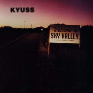 Kyus Welcome To Sky Valley, Kyuss, Kyuss band, stoner rock, sickandsound, stoner album review, Giuseppe Naso, Listen to Kyuss Welcome To Sky Valley, Kyuss Welcome To The Sky Valley review, Kyuss album review, Stream Kyuss Welcome To The Sky Valley, Elektra Records, Gardenia, Asteroid, Supa Scoopa and Mighty Scoop,100 Degrees, Space Cadet, Demon Cleaner, Odissey, Conan Troutman, N.O., Whitewater, Lick Doo, John Garcia, Josh Homme, Scott Reeder, Brant Bjork, Sons of Kyuss, Wretch, Blues for the Red Sun, Welcome to Sky Valley, ...and the Circus Leaves Town, Kyuss Lives!