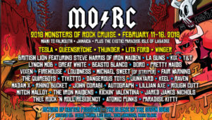 Monsters Of Rock 2018, Monsters Of Rock Cruise 2018, rock cruise, Tesla, Queensrÿche, Thunder, Lita Ford, Winger, British Lion featuring Steve Harris of Iron Maiden, Doro, KIX, Y&T, Vixen, Great White, Beasto Blanco, LA Guns, The Pretty Maids, Lynch Mob, Firehouse, Loudness, Michael Sweet (of Stryper), The Quireboys, Tyketto, Dangerous Toys, Junkyard, Keel, Raven, Madam X, Rhino Bucket, John Corabi, Autograph, Lillian Axe, Rough Cutt, Mitch Malloy, The Iron Maidens, Kickin' Valentina, Jared James Nichols, Thee Rock 'N Roll Residency, Atomic Punks