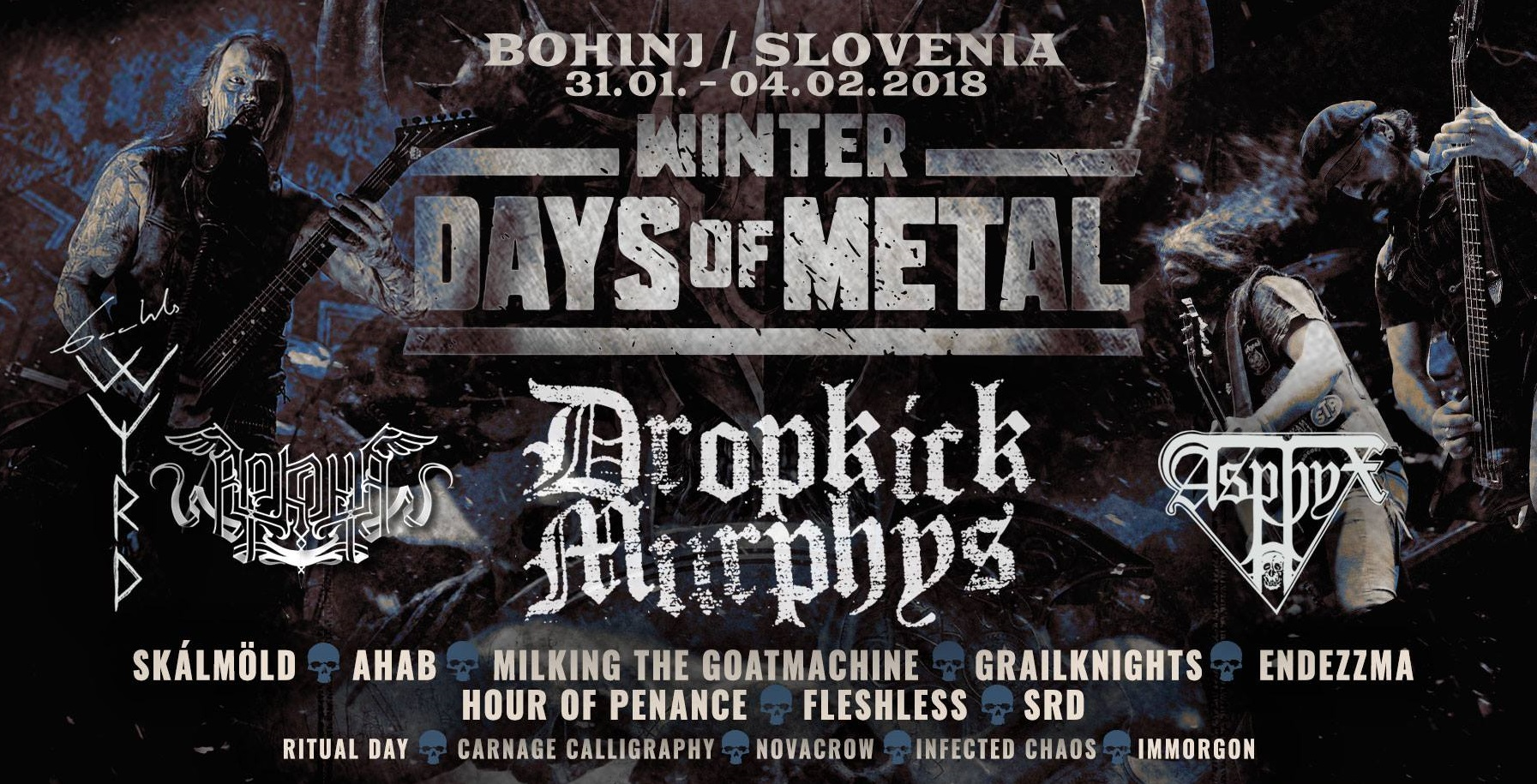 Winter Days Of Metal 2018, European Tour, Winter Days Of Metal festival 2018 Bohinj Slovenia, AHAB, ARKONA, ENDEZZMA, ASPHYX, FLESHLESS, CARNAGE CALLIGRAPHY, DALRIADA, DROPKICK MURPHYS, GAAHLS WYRD, HOUR OF PENANCE, SKALMOLD, IMMORGON, RITUAL DAY, metal music festival
