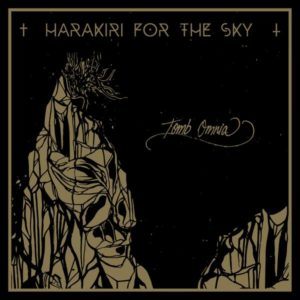 "Harakiri for The Sky Tomb Omnia, Harakiri for The Sky, Harakiri for The Sky band, Harakiri for The Sky Arson, Harakiri for The Sky Arson album, Listen to Harakiri for The Sky Arson, Stream Harakiri for The Sky Arson, Harakiri for The Sky Arson review, Harakiri for The Sky Arson recensione, latest album by Harakiri for The Sky, black metal, post-metal, post-black metal, Art Of Propaganda, sickandsound, weekly playlist, album review, AOP Records, Matthias ""MS"" Sollak, Michael ""JJ"" V. Wahntraum, Thomas Dornig, Mischa Bruemmer, Marrok, Harakiri for the Sky (2012), Aokigahara (2014), III: Trauma (2016), Arson (2018), Afraid Of Destiny opening act, Dool opening act, Secret Service promotion, Austin Griswold, Fire Walk with Me, The Graves We've Dug, You Are the Scars, Heroin Waltz, Tomb Omnia, Stillborn, Voidgazer, Manifesto, post-black metal band"