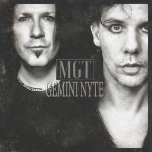 MGT Gemini Nyte, Mark Gemini Thwaite, MGT, gothic rock, industrial metal, alternative rock, alternative metal, Gemini Nyte, Ashton Nyte, The Awakening, The Mission, Tricky, Peter Murphy, New Disease, Spear of Destiny, Theatre of Hate, Mob Research, Velvet, Cleopatra Records, Secret Service Publicity, Secret Service PR, Austin Griswold, sickandsound, gothic rock album review, MGT Gemini Nyte review, MGT Gemini Nyte recensione, latest album by MGT, latest album by Mark Gemini Thwaite, MGT featuring Ville Valo Knowing Me Knowing You, Volumes, All The Broken Things, Every Little Dream, Dystopia, Trading Faces, Everything Undone, The Reaping Reprise, Say Hello Wave Goodbye, The Assembly Line, Armageddons Sideshow, Tear The Sun, Waiting For A Sign, Hyde Your Secret, Atlanta, Paul Ferguson, Burton C Bell, Lol Tolhurst, Pearl Thompson, upcoming albums on sick and sound, MGT interview, MGT Ashton Nyte interview