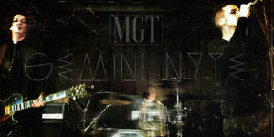 MGT Gemini Nyte banner, Mark Gemini Thwaite, MGT, gothic rock, industrial metal, alternative rock, alternative metal, Gemini Nyte, Ashton Nyte, The Awakening, The Mission, Tricky, Peter Murphy, New Disease, Spear of Destiny, Theatre of Hate, Mob Research, Velvet, Cleopatra Records, Secret Service Publicity, Secret Service PR, Austin Griswold, sickandsound, gothic rock album review, MGT Gemini Nyte review, MGT Gemini Nyte recensione, latest album by MGT, latest album by Mark Gemini Thwaite, MGT featuring Ville Valo Knowing Me Knowing You, Volumes, All The Broken Things, Every Little Dream, Dystopia, Trading Faces, Everything Undone, The Reaping Reprise, Say Hello Wave Goodbye, The Assembly Line, Armageddons Sideshow, Tear The Sun, Waiting For A Sign, Hyde Your Secret, Atlanta, Paul Ferguson, Burton C Bell, Lol Tolhurst, Pearl Thompson, upcoming albums on sick and sound, MGT interview, MGT Ashton Nyte interview