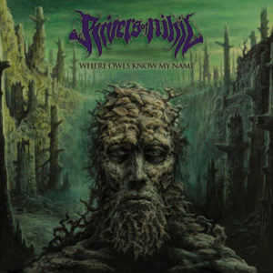 Rivers of Nihil Where Owls Know My Name, Rivers of Nihil Where Owls Know My Name, Rivers of Nihil Where Owls Know My Name albu, latest album by Rivers of Nihil, Rivers of Nihil band, tehcnical death metal, death metal, sickandsound, weekly plalylist, metal songs selection, Top 10 Songs Of The Week playlist, Metal Blade Records, Carson Slovak, Cancer / Moonspeak, The Silent Life, A Home, Old Nothing, Subtle Change (Including The Forest Of Transition And Dissatisfaction Dance), Terrestria III: Wither, Hollow, Death Is Real, Where Owls Know My Name, Capricorn / Agoratopia, Jake Dieffenbach, Brody Uttley, Jon Topore, Adam Biggs, Jared Klein, The Conscious Seed of Light, Monarchy, Where Owls Know My Name