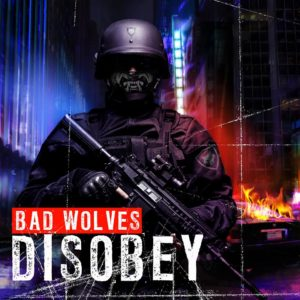 Bad Wolves Disobey, Top 10 Songs Of the week, Weekly playlist, metalcore playlist, Bad Wolves, Bad Wolves band, Bad Wolves metalcore band, Bad Wolves Nothing More Five Finger Death Punch Breaking Benjamin, Five Finger Death Punch Breaking Benjamin Summer Tour 2018, Bad Wolves False Flags Volume I, Listen to Bad Wolves False Flags Volume I, Stream Bad Wolves False Flags Volume I, Bad Wolves False Flags Volume I review, Bad Wolves False Flags Volume I recensione, Zombie, Officer Down, Better Than The Devil, Shape Shifter, Bad Wolves Disobey, Officer Down, Learn To Live, No Masters, Zombie, Run For Your Life, Remember When, Better The Devil, Jesus Slaves, Hear Me Now, Truth Or Dare, The Conversation, Shape Shifter, Toast To The Ghost, badwolvesofficial, KINDA Agency, Eros Pasi, metalcore, alternative metal, Tommy Vext, Doc Coyle, Chris Cain, Kyle Konkiel, John Boecklin