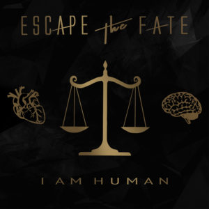 """Escape The Fate I Am Human, Escape The Fate, Escape The Fate band, Listen to Escape The Fate I Am Human, Stream Escape The Fate I Am Human, Escape The Fate I Am Human review, Escape The Fate I Am Human recensione, sickandsound, emo, post-hardcore, electrocore, pop punk, metalcore, hard rock, Better Noise Records, Eleven Seven Music, KINDA Agency, Eros Pasi, new album by Escape The Fate, Robert Ortiz, Craig Mabbitt, TJ Bell, Kevin """"Thrasher"""" Gruft, Dying Is Your Latest Fashion, This War Is Ours, Escape the Fate, Ungrateful, Hate Me, I Am Human, Howard Benson, hard rock album, Beautifully Tragic, Broken Heart, Four Letter Word, I Will Make It Up to You, Bleed For Me, Do You Love Me?, I Am Human, Empire, Digging My Own Grave, Recipe for Disaster, Riot, If Only,Resistance, Let Me Be, escapethefate, Escape The Fate album"""