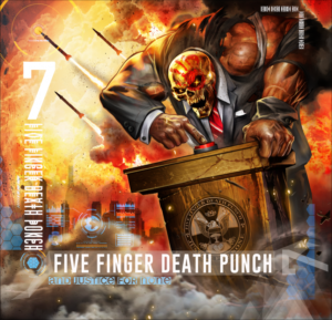 Five Finger Death Punch And Justice For None, Five Finger Death Punch, Five Finger Death Punch band, Five Finger Death Punch upcoming album, Five Finger Death Punch And Justice For None, Five Finger Death Punch And Justice For None album, Five Finger Death Punch Got Your Six, sickandsound, alternative metal, hard rock, heavy metal, nu metal, 5FDP, FFDP, Five finger death punch a decade of deconstruction, metalcore, progressive rock, five finger death punch greatest hits album, Ivan Moody, Zoltan Bathory, Jason Hook, Chris Kael, Jeremy Spencer, The Way of the Fist, War Is the Answer, American Capitalist, The Wrong Side of Heaven and the Righteous Side of Hell Volume 1 2013 – The Wrong Side of Heaven and the Righteous Side of Hell Volume 2 2015 – Got Your Six, Listen to Five Finger Death Punch And Justice For None, Stream Five Finger Death Punch And Justice For None, Eleven Seven Music, Five Finger Death Punch Breaking Benjamin Tour 2018, Five Finger Death Punch Breaking Benjamin Nothing More Bad Wolves, Five Finger Death Punch Breaking Benjamin tour dates, Nothing More European summer Tour 2018, Nothing More Guns n' Roses Volbeat Barcelona, Nothing More Guns n' Roses, Breaking Benjamin Ember, Nothing More The Stories We Tell Ouselves, Nothing More, Bad Wolves, Five Finger Death Punch And Justice For None standard, Five Finger Death Punch And Justice For None deluxe, Five Finger Death Punch And Justice For None tracklist, Kinda Agency, KINDA, Trouble, Fake, Top Of The World, Sham Pain, Blue On Black ,Fire In The Hole ,I Refuse ,It Doesn't Matter ,When The Seasons Changen, Stuck In My Ways ,Rock Bottom ,Gone Away ,Bloody, Will The Sun Ever Rise ,Bad Seed ,Save Your Breath