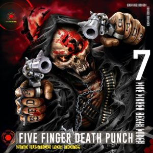 Five Finger Death Punch And Justice For None Deluxe, Five Finger Death Punch, Five Finger Death Punch band, Five Finger Death Punch upcoming album, Five Finger Death Punch And Justice For None, Five Finger Death Punch And Justice For None album, Five Finger Death Punch Got Your Six, sickandsound, alternative metal, hard rock, heavy metal, nu metal, 5FDP, FFDP, Five finger death punch a decade of deconstruction, metalcore, progressive rock, five finger death punch greatest hits album, Ivan Moody, Zoltan Bathory, Jason Hook, Chris Kael, Jeremy Spencer, The Way of the Fist, War Is the Answer, American Capitalist, The Wrong Side of Heaven and the Righteous Side of Hell Volume 1 2013 – The Wrong Side of Heaven and the Righteous Side of Hell Volume 2 2015 – Got Your Six, Listen to Five Finger Death Punch And Justice For None, Stream Five Finger Death Punch And Justice For None, Eleven Seven Music, Five Finger Death Punch Breaking Benjamin Tour 2018, Five Finger Death Punch Breaking Benjamin Nothing More Bad Wolves, Five Finger Death Punch Breaking Benjamin tour dates, Nothing More European summer Tour 2018, Nothing More Guns n' Roses Volbeat Barcelona, Nothing More Guns n' Roses, Breaking Benjamin Ember, Nothing More The Stories We Tell Ouselves, Nothing More, Bad Wolves, Five Finger Death Punch And Justice For None standard, Five Finger Death Punch And Justice For None deluxe, Five Finger Death Punch And Justice For None tracklist, Kinda Agency, KINDA, Trouble, Fake, Top Of The World, Sham Pain, Blue On Black ,Fire In The Hole ,I Refuse ,It Doesn't Matter ,When The Seasons Changen, Stuck In My Ways ,Rock Bottom ,Gone Away ,Bloody, Will The Sun Ever Rise ,Bad Seed ,Save Your Breath