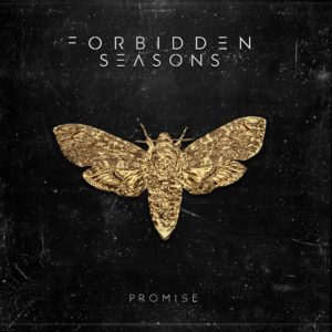 Forbidden Seasons Promise, Top 10 Songs Of The Week playlist, weekly playlist, Forbidden Seasons, Forbidden Seasons band, Listen to Forbidden Seasons Promise, Forbidden Seasons Promise album, Stream Forbidden Seasons, Forbidden Seasons Promise review, Forbidden Seasons Promise recensione, Forbidden Seasons debut album, sickandsound, melodic metalcore, metalcore, post-hardcore, Paramnesia EP, Illusion, Promise LP, this Is Core Music, Mark Seasons, Symon Ray, Danny Ghale, Paul J. Price, Federico Spagnoli, Atlantis, Thank You For The Venom, Keys and Locks, Gravity Fall, Wormhole, The Human, Sorrow Won't End, I've Seen The End In Your Eyes, The Rejected, Promise, Forbidden Seasons metalcore band, metalcore album review, 2018 metalcore albums, Italian metalcore band, Austin Griswold, Secret Service PR, Elliot Alderson (Rami Malek) Mr. Robot, Elliot Alderson's speech, forbiddenseasonsofficial