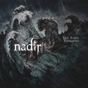 Nadir The Sixth Extinction, Nadir, Nadir band, Nadir Hungary, death metal, doomcore, Satanath Records, Grimm Distribution, NGC Prod, Aleksey Korolyov, sickandsound, death metal album review, doomcore album review, Nadir The Sixth Extinction review, Nadir The Sixth Extinction recensione, an interview with Nadir, Nadir interview, Listen to Nadir The Sixth Extinction, Stream Nadir The Sixth Extinction, Viktor Tauszik, Norbert Czetvitz, Hugó Köves, Ferenc Gál, Szabolcs Fekete, Tenacity, Those Who bought The Rain, The Underground Heroes cover album, A Lasting Dose of Venom EP, Ventum iam ad finem est, The Sixth Extinction, Imre Madách The Tragedy Of Man, The Human Predator, The Debris Archipelago, Fragmented, Along Came Disruption, Mountains Mourn, Ice Age In The Immediate Future: I. Arctic, Ice Age In The Immediate Future : II. To Leave It All Behind, Ice Age In The Immediate Future : III. A Matter Of Survival, Les Ruines, nadirmetal, nadirhungary, Ice Age in the Immediate Future trilogy