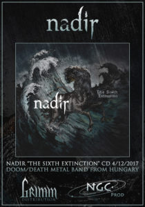 Nadir The Sixth Extinction labels, Nadir, Nadir band, Nadir Hungary, death metal, doomcore, Satanath Records, Grimm Distribution, NGC Prod, Aleksey Korolyov, sickandsound, death metal album review, doomcore album review, Nadir The Sixth Extinction review, Nadir The Sixth Extinction recensione, an interview with Nadir, Nadir interview, Listen to Nadir The Sixth Extinction, Stream Nadir The Sixth Extinction, Viktor Tauszik, Norbert Czetvitz, Hugó Köves, Ferenc Gál, Szabolcs Fekete, Tenacity, Those Who bought The Rain, The Underground Heroes cover album, A Lasting Dose of Venom EP, Ventum iam ad finem est, The Sixth Extinction, Imre Madách The Tragedy Of Man, The Human Predator, The Debris Archipelago, Fragmented, Along Came Disruption, Mountains Mourn, Ice Age In The Immediate Future: I. Arctic, Ice Age In The Immediate Future : II. To Leave It All Behind, Ice Age In The Immediate Future : III. A Matter Of Survival, Les Ruines, nadirmetal, nadirhungary, Ice Age in the Immediate Future trilogy