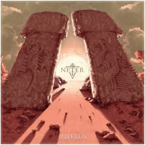 Neter Inferus album, Top 10 Songs Of The Week playlist, playlist, Neter, Neter band, Neter Inferus review, Neter Inferus recensione, death metal, Spanish death metal band, Manuel Gestoso, Manuel Sánchez, Andrés Rosales, Luis Ruiz, A Desert Way to Soul, Empty Remembrances, Nec Spe Nec Metu, Idols, Inferus, Inferus album, latest album by Neter, Listen to Neter Inferus, Stream Neter Inferus, Dying Fetus, Dismember, Avulsed, Behemoth, Decapitated, Hate Eternal, Vader, Nile, Satanath Records, Cimmerian Shade Recordings, MurdHer Records, Black Plague Records, Aleksey Korolyov, sickandsound, death metal album review, top death metal albums in 2018, The Cords Of Sheol, Faceless, Rebirth Of The Overthrown, The Pillars Of Heracles, Blazing Fallout, Atlantis Of The Sands, Galvanize, Primordial Entity, Endemic Warfare, The Eye Of Sirius, Neter interview, Neterofficial, an interview with Neter band