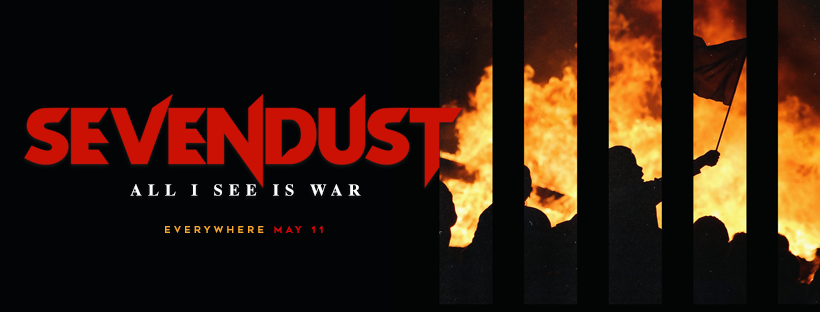 Sevendust All I See Is War 11 May 2018, Sevendust All I See Is War, Sevendust, Sevendust band, Listen To Sevendust All I See Is War, Stream Sevendust All I See Is War, Sevendust Kill The Flaw album, 7Bros. Records, nu metal, alternative metal, hard rock, sickandsound, Lajon Witherspoon, Clint Lowery, Morgan Rose, Vince Hornsby, John Connolly, Home, Animosity, Seasons, Next, Alpha, Chapter VII: Hope & Sorrow, Cold Day Memory, Black Out the Sun, Time Travelers & Bonfires, Kill the Flaw, All I See Is War, Rise Records, Sevendust new album May 11th 2018, Sevendust US Tour 2018, Sevendust tour, KINDA, Kinda agency, Sevendust 12th album, Welcome to Rockville, Fort Rock, Carolina Rebellion, Rocklahoma, Memphis May Fire, Fire From The Gods, Madame Mayhem, Sevendust Dirty, Sevendust to release lead single Dirty, Sevendust Dirty review, Sevendust Dirty recensione, Listen to Sevendust Dirty, Stream Sevendust Dirty, Sevendust Dirty official video, Seevendust All I See Is War tracklist, Dirty, God Bites His Tongue, Medicated, Unforgiven, Sickness, Cheers, Risen, Moments, Not Original, Descend, Life Deceives You, The Truth, Listen to Sevendust All I See Is War, Stream Listen to Sevendust All I See Is War