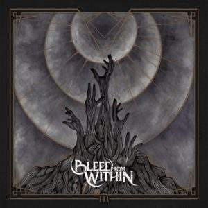 Bleed From Within Era, TOP METALCORE ALBUMS OF THE YEAR 2018 PART 2, metalcore AOTY 2018, metalcore favorite albums 2018, top metalcore albums 2018, migliori album metalcore 2018, sickandsound, top metalcore albums review, recensione migliori album metalcore 2018, album metalcore 2018, best metalcore albums 2018, metalcore bands, AOTY, AOTY 2018, metalcore record 2018, metalcore albums, metalcore album review, metalcore albums 2018, metalcore albums ranked, top album metalcore, Top 10 Songs Of The Week, weekly playlist, Bleed From Within, Bleed From Within band, Bleed From Within deathcore band, Bleed From Within melodic death metal band, Bleed From Within Era, Listen to Bleed From Within Era, Stream Bleed From Within Era, Bleed From Within Era review, Bleed From Within Era recensione, new release for Bleed From Within, deathcore band, melodic death metal band, Bleed From Within Scottish metal band, Scott Kennedy, Ali Richardson, Davie Provan, Craig Gowans, Steven Jones, Humanity , Empire, Uprising, Era, In the Eyes of the Forgotten, Welcome to the Plague Year , Death Walk, Century Media, Clarity, Crown of Misery, Cast Down, Afterlife, Shiver, Bed of Snakes, I am Oblivion, Pt. II, Alone in the Sun, Gatekeeper, Ruina, Alive, State Decay, Drag You To The Ground, top deathcore albums in 2018, sickandsound, deathcore album review, new album by Bleed From Within, latest album by Bleed From Within, Century Media Records, gruppi deathcore, band deathcore, blog deathcore, deathcore bands, death metal bands, recensioni metal, gruppi death metal