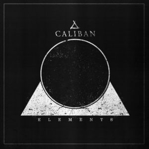 Caliban Elements album, Top 10 Songs Of The Week, Weekly Playlist, Caliban, Caliban band, Caliban metalcore band, Caliban German metalcore band, Caliban Elements, latest album by Caliban, Caliban Elements album, Listen to Caliban Elements, Stream Caliban Elements, Caliban Elements review, Caliban Elements recensione, sickandsound, metalcore album review, Top metalcore albums in 2018, Century Media Records, Caliban, Advance Type, A Small Boy And A Grey Heaven, The Split Program, Vent, Shadow Hearts , The Opposite From Within, The Split Program II, The Undying Darkness, The Awakening, Say Hello To Tragedy, Coverfield, I Am Nemesis, Coverfield 2, Ghost Empire, Gravity, Elements, Never Again band, Andreas Dörner, Andy Dörner, Denis Schmidt, Marc Görtz, Marco Schaller, Patrick Grün, This Is War, Intoxicated, Ich blute für Dich, Before Later Becomes Never, Set Me Free, My Madness, I Am Fear, Delusion, Carry on, Masquerade, Incomplete, The Great Unknown, Sleepers Awake, Dark Shadows, Forsaken Horizon, Calibanmetal, Calibanofficial