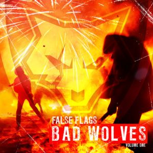 False Flags Volume I Bad Wolves album, Bad Wolves, Bad Wolves band, Bad Wolves metalcore band, Bad Wolves Nothing More Five Finger Death Punch Breaking Benjamin, Five Finger Death Punch Breaking Benjamin Summer Tour 2018, Bad Wolves False Flags Volume I, Listen to Bad Wolves False Flags Volume I, Stream Bad Wolves False Flags Volume I, Bad Wolves False Flags Volume I review, Bad Wolves False Flags Volume I recensione, Zombie, Officer Down, Better Than The Devil, Shape Shifter, Bad Wolves Disobey, Officer Down, Learn To Live, No Masters, Zombie, Run For Your Life, Remember When, Better The Devil, Jesus Slaves, Hear Me Now, Truth Or Dare, The Conversation, Shape Shifter, Toast To The Ghost, badwolvesofficial, KINDA Agency, Eros Pasi, metalcore, alternative metal, Tommy Vext, Doc Coyle, Chris Cain, Kyle Konkiel, John Boecklin
