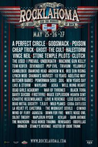 Rocklahoma 2018, UPCOMING ROCK AND METAL EVENTS AROUND THE WORLD May 2018, A Perfect Circle, Godsmack, Poison, Cheap Trick, The Used, Vince Neil, Halestorm, The Cult, Candlebox, Trivium, Andrew W.K., Underoath, Sevendust, Trivium, I Prevail, sickandsound, US summer festivals, metal festival, concert dates, European Tour 2018, upcoming festivals, upcoming hard rock and metal festivals, festival, concerts, metalcore, deathcore, punk rock, hard rock, heavy metal, death metal, post-hardcore