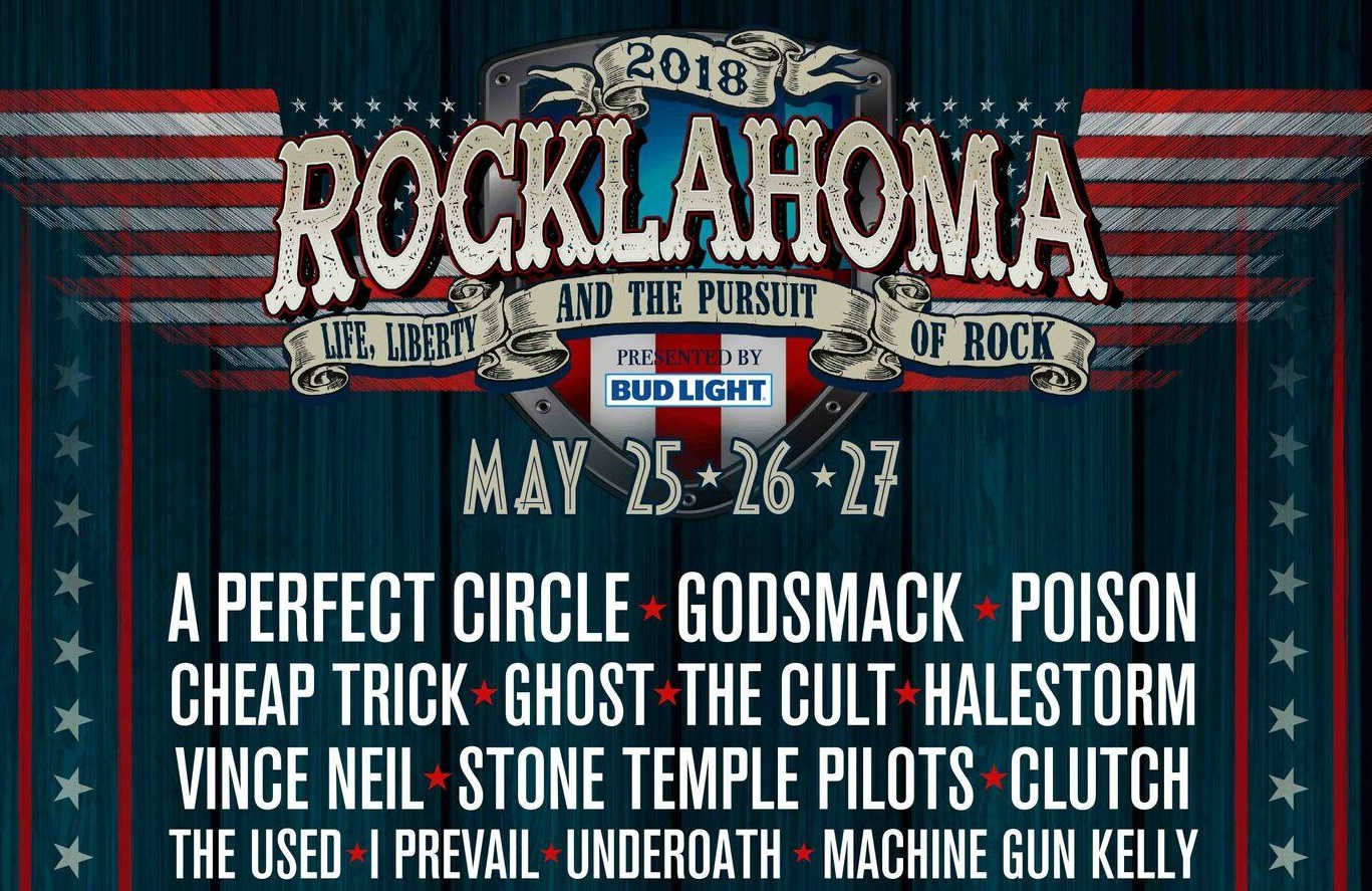 Rocklahoma may 2018, Rocklahoma 2018, UPCOMING ROCK AND METAL EVENTS AROUND THE WORLD May 2018, A Perfect Circle, Godsmack, Poison, Cheap Trick, The Used, Vince Neil, Halestorm, The Cult, Candlebox, Trivium, Andrew W.K., Underoath, Sevendust, Trivium, I Prevail, sickandsound, US summer festivals, metal festival, concert dates, European Tour 2018, upcoming festivals, upcoming hard rock and metal festivals, festival, concerts, metalcore, deathcore, punk rock, hard rock, heavy metal, death metal, post-hardcore, hardcore punk, alternative metal