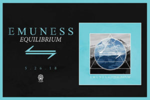 Emuness Equilibrium review, Emuness, Emuness band, Emuness metalcore band, Luxor Records, Carry The 4 PR, James Lloyd, Silver Tongue Savior, Diamond In The Rough, The Fall, Foreword, Chapter VIII, The Rise, Dreamcatcher, Perception, Avarice, What Is Real, Crisis, Emuness Equilibrium album, Emuness Equilibrium, Listen to Emuness Equilibrium, Emuness Equilibrium tracklist, Stream Emuness Equilibrium, Emuness Equilibrium review, Emuness Equilibrium recensione, sickandsound, metalcore, deathcore, nu metal, Paul Richardson, David Damron, Robert Roman, R. J. Roman, I Am The Witness ex-band, Top metalcore albums 2018, metalcore bands, metalcore album review