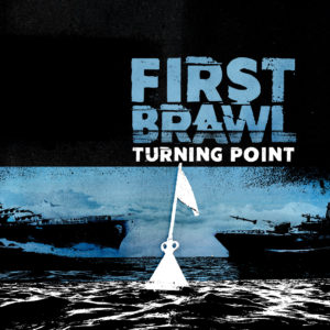 First Brawl Turning Point, Top 10 Songs Of The week, Weekly playlist, First Brawl, First Brawl band, First Brawl hardcore band, Italian hardcore, PR LODGE, Eros Pasi, sickandsound, hardcore, hardcore punk, hardcore old school, hardcore new school, post-hardcore, First Brawl Turning Point, First Brawl Turning Point album, First Brawl Turning Point recensione, First Brawl Turning Point review, Listen To First Brawl Turning Point, Stream First Brawl Turning Point, First Brawl Turning Point tracklist, Full Of Nothing, Guido Vittorio Adolfo Manfro, Terror, Backfire!, To Kill, No Turning Back, Born From Pain, Madball, Sick Of It All, Death Before Dishonor, Warriors, Disquiet Distress, Between The Lines, New Page, 13:12, Shameful Greed, hardcore albums 2018, hardcore album review, hardcore band, hardcore album