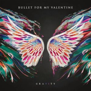 Bullet for My Valentine Gravity, Bullet for My Valentine, Bullet for My Valentine band, B4MV, BFMV, Matthew Tuck, Michael Paget, Jason Bowld, Jamie Mathias, The Poison, Scream Aim Fire, Fever, Temper Temper, Venom, Gravity, Bullet for My Valentine Gravity, Bullet for My Valentine Gravity album, Bullet for My Valentine Gravity new album, Spinefarm Records, Listen To Bullet for My Valentine Gravity, Stream Bullet for My Valentine Gravity, Bullet for My Valentine Gravity tracklist, Leap Of Faith, Over It, Letting You Go, Not Dead Yet, The Very Last Time, Piece of Me, Under Again, Gravity, Coma, Don't Need You, Breathe Underwater, metalcore, altermative metal, thrash metal, hard rock, sickandsound, Top 10 Songs Of The Week, Weekly Playlist