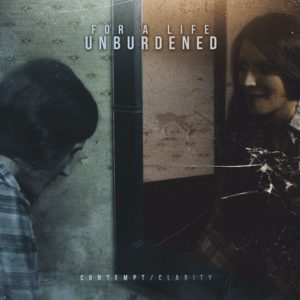 For A Life Unburdened, Top 10 Songs Of The Week, Weekly Playlist, For A Life Unburdened band, For A Life Unburdened metalcore band, Canadian metalcore, metalcore bands, metalcore, melodic metalcore, post-hardcore, sickandsound, James Lloyd, Carry The 4 PR, metalcore albums 2018, For A Life Unburdened Contempt/Clarity, For A Life Unburdened Contempt/Clarity album, For A Life Unburdened Contempt/Clarity tracklist, For A Life Unburdened Contempt/Clarity review, For A Life Unburdened Contempt/Clarity recensione, Listen to For A Life Unburdened Contempt/Clarity, Stream For A Life Unburdened Contempt/Clarity, Ascolta For A Life Unburdened Contempt/Clarity, For A Life Unburdened Contempt/Clarity bandcamp, For A Life Unburdened debut album, Connor Green, Theron Johnson, Chandler Weinkauf, For A Life Unburdened Waiting For Us To Die EP, Contempt/Clarity, Contempt, Adamantium, Runaway, Who You Think I Am, Face In Hell, Wrong, Split, The Blind King, Waiting For Us To Die, Not Forever, Clarity, FALU band