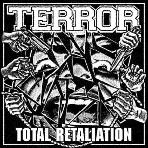 Terror Total Retaliation album, Top 10 Somgs Of The Week, Weekly Playlist, metalcore playlist, hardcore playlist, Terror, Terror band, Terror hardcore band, hardcore, hardcore band, hardcore punk, sickandsound, Terror Total Retaliation, Terror Total Retaliation album, Terror Total Retaliation recensione, Terror Total Retaliation review, Terror Total Retaliation tracklist, Stream Terror Total Retaliation, Listen to Terror Total Retaliation, Ascolta Terror Total Retaliation, new album by Terror, Scott Vogel, Nick Jett, Martin Stewart, Jordan Posner, Chris Linkovich, interview with Terror band on new album Total Retaliation, Terror interview, Interview with Scott Vogel of Terror band, Secret Service PR, Austin Griswold, Pure Noise Records, KINDA, Kinda Agency, One With the Underdogs, Always The Hard Way, The Damned the Shamed, Keepers Of The Faith, Live By The Code , The 25th Hour, Total Retaliation, Lowest Of the Low EP, The Walls Will Fall EP