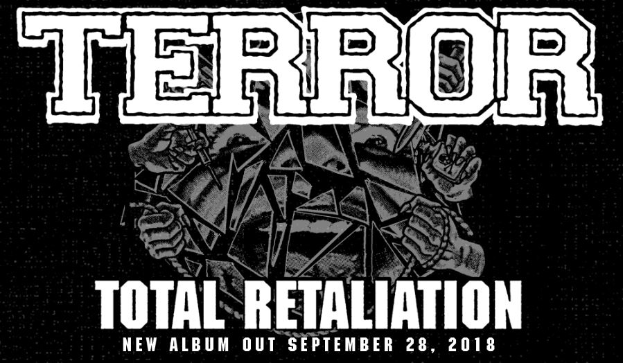 Terror Total Retaliation, Terror Total Retaliation album, Top 10 Songs Of The Week, Weekly Playlist, metalcore playlist, hardcore playlist, Terror, Terror band, Terror hardcore band, hardcore, hardcore band, hardcore punk, sickandsound, Terror Total Retaliation, Terror Total Retaliation album, Terror Total Retaliation recensione, Terror Total Retaliation review, Terror Total Retaliation tracklist, Stream Terror Total Retaliation, Listen to Terror Total Retaliation, Ascolta Terror Total Retaliation, new album by Terror, Scott Vogel, Nick Jett, Martin Stewart, Jordan Posner, Chris Linkovich, interview with Terror band on new album Total Retaliation, Terror interview, Interview with Scott Vogel of Terror band, Secret Service PR, Austin Griswold, Pure Noise Records, Nuclear Blast, One With the Underdogs, Always The Hard Way, The Damned the Shamed, Keepers Of The Faith, Live By The Code , The 25th Hour, Total Retaliation, Lowest Of the Low EP, The Walls Will Fall EP, new video by Terror, Terror This World Never Wanted Me official video, Terror This World Never Wanted Me