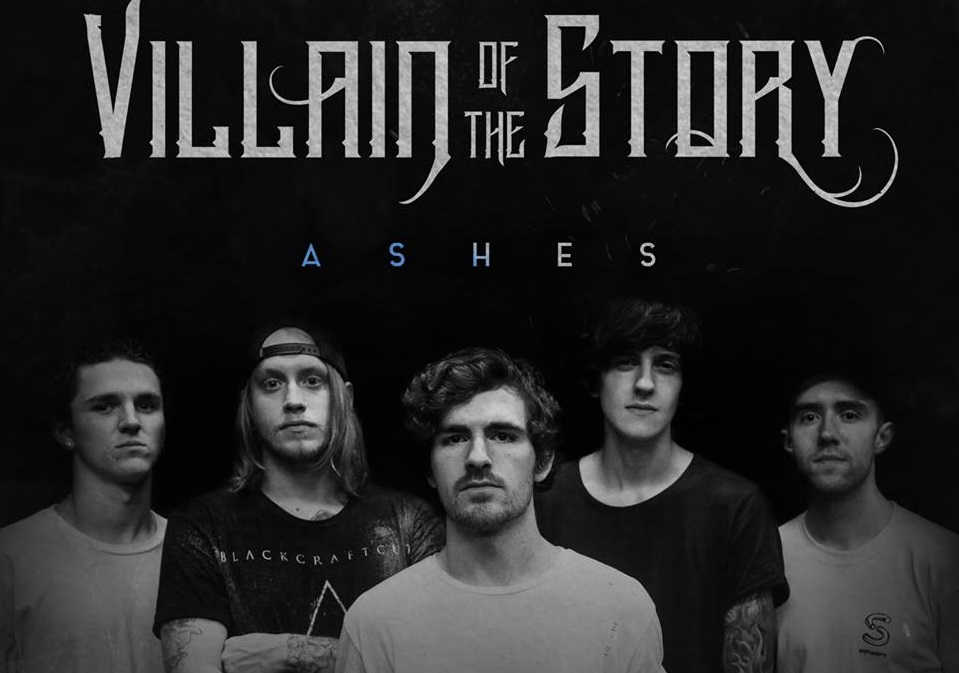Villain Of The Story Ashes review, Villain Of The Story, Villain Of The Story metalcore band, Villain Of The Story band, Villain Of The Story lineup, Stay Sick Recordings, Zak Kostello, Christian Grey, Logan Bartholomew, Cody Pauly, Sean Wayne, Villain Of The Story logo, Villain Of The Story new album, Villain Of The Story Ashes, Villain Of The Story Ashes album, Villain Of The Story Ashes tracklist, Ascolta Villain Of The Story Ashes, Listen to Villain Of The Story Ashes, Stream Villain Of The Story Ashes, Villain Of The Story tracklist, The Dark Side, Ashes, Lying to Myself, Too Far Gone, Suffer, Who I've Become, An Empty Room, Decay, Without You, Peace of Mind, Villain Of The Story Too Far Gone official video, Too Far Gone Decay official video, metalcore albums 2018, top metalcore albums 2018, indepedent metalcore albums 2018, metalcore, post-hardcore, deathcore, Villain Of The Story sophomore album, Villain Of The Story Ashes review, Villain Of The Story Ashes recensione