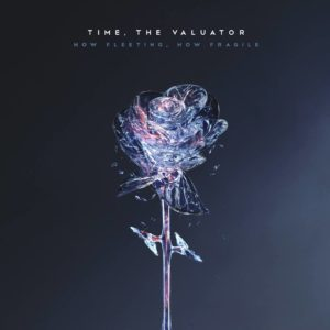 Time, The Valuator How Fleeting How Fragile album, Top 10 Songs Of The Week, Weekly playlist, Time The Valuator, Time The Valuator How Fleeting How Fragile, Time The Valuator How Fleeting How Fragile album, Listen to Time The Valuator How Fleeting How Fragile, Stream Time The Valuator How Fleeting How Fragile, Ascolta Time The Valuator How Fleeting How Fragile, Time The Valuator intervista, Time The Valuator interview, Phil Bayer, Rene Möllenbeck, Cedric Dreyszas, Yunus Proch, progressive metalcore, djent, post-hardcore, alternative metal, ambient metalcore, Famined Records, Long Branch Records, sickandsound, interviews, German metalcore, metalcore albums August 2018, metalcore albums 2018, post-hardcore albums August 2018, post-hardcore albums 2018, Terminus, In Control, The Violent Sound, Fugitive, Cloud City, Elusive Reasons, Heritage, How Fleeting , When I Meet Death, Onryo, Starseeker, How Fragile, How Fleeting How Fragile, Elusive Reasons, interview with Rene Möllenbeck of Time The Valuator, new post-hardcore albums 2018, new post-hardcore releases 2018, post-hardcore bands, metalcore bands, German post-hardcore, Time The Valuator post-hardcore band, Time The Valuator metalcore band