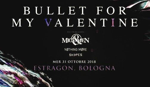 BVFM OF MICE AND MEN NOTHING MORE Bologna live report, Bullet For My Valentine Of Mice & Men Nothing More live at Estragon Bologna 31 ottobre 2018, Bullet For My Valentine Of Mice & Men Nothing More tour 2018, Bullet For My Valentine Of Mice & Men Nothing More live report, BVFM OF MICE & MEN NOTHING MORE live @ Estragon Bologna 31 Ottobre 2018, concerto Bullet For My Valentine Of Mice & Men Nothing More, concerto Bullet For My Valentine Bologna, live reports, sickandsound, KINDA agency, KINDA, Samir Batista, Of Mice & Men Defy, Nothing More The Stories We Tell Ourselves, Bullet For My Valentine Gravity, metalcore albums 2018, Top metalcore albums 2018, metalcore bands, metalcore albums, Bullet For My Valentine Of Mice & Men Nothing More live, OM&M, BFMV, Of Mice & Men, Nothing More, Bullet For My Valentine, Bullet For My Valentine The Gravity Tour Italy, Bullet For My Valentine Of Mice & Men Nothing More live at Estragon Italy October 31st 2018, Nothing More Nation, metalcore concerts 2018, metalcore concerts Europe 2018, metalcore concerts October 2018, Bullet For My Valentine Of Mice & Men Nothing More SHVPS, Nothing More setlist Estragon Italy, Do You Really Want It, Let It Burn, Don't Stop, Go To War, Jenny, This Is Time (Ballast), Nothing More Scorpion Tail, Skrillex First of The Year (Equinox), Of Mice & Men setlist Estragon Italy, Defy, Warzone, Unbreakable, Would you still be there, You Make Me Sick, Bones Exposed, Instincts, The Depths, Bullet For My Valentine setlist Estragon Italy, Don't Need You,Over It,Your Betrayal,4 Words (To Choke Upon),Worthless,Letting You Go,The Last Fight,Venom,Not Dead Yet,Drum Solo,Scream Aim Fire,You Want a Battle? (Here's a War),Piece of Me,No Way Out,Suffocating Under Words of Sorrow (What Can I Do),Tears Don't Fall,Waking the Demon, Setlist BULLET FOR MY VALENTINE live @ Estragon Bologna 31 ottobre 2018