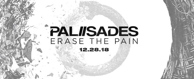 Palisades Erase The Pain review, Palisades, Palisades band, post-hardcore bands, post.hardcore, metalcore, Palisades posthardocre band, post-hardcore albums 2018, post-hardcore albums December 2018, post-hardcore AOTY, Rise Records, KINDA, Kinda agency, Sam Batista, sickandsound, album post-hardcore 2018, musica post-hardcore, album post-hardcore dicembre 2018, album metalcore 2018, Vendetta, Erase The Pain, Fade, War, Ways To Disappear, Ghost, Fragile Bones, Push, Patient, Shed My Skin, Louis Miceli, Matt Marshall, Xavier Adames, Brandon Elgar, Aaron Rosa, Outcasts, Mind Games, Palisades self-titled, I'm Not Dying Today EP, Another Techno Jawn EP, Erase The Pain, latest album by Palisades, new album by Palisades, Palisades Erase The Pain, Palisades Erase The Pain tracklist, Palisades Erase The Pain review, Palisades Erase The Pain recensione, Listen to Palisades Erase The Pain, Stream Palisades Erase The Pain, Ascolta Palisades Erase The Pain, Palisades Erase The Pain album, Palisades War official video