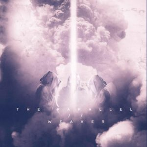 The Parallel Weaver album, The Parallel, The Parallel band, The Parallel progressive metalcore band, progressive metalcore bands, progressive metalcore albums, progressive metalcore albums 2018, metalcore albums 2018, metalcore albums December 2018, progressive metalcore albums December 2018, album metalcore dicembre 2018, album metalcore 2018, The Parallel Embark EP, The Parallel Weaver, The Parallel Weaver recensione, The Parallel Weaver album, The Parallel Weaver review, The Parallel Weaver tracklist, The Parallel Weaver rating, InVogue Records, Luke Snider, Brandon Kirwin, Brett Cox, Ron Totman, Decipher, Monochrome, Encrypt (Ion), Chimera, Time Tunnel, Gloom, Wanderlust, Thread (feat. Kyle Anderson), Ego Death, Moirai, Wax Wings, Oracle, sickandsound, album reviews, NowPlaying, TheParallelWeaver, progressive metalcore, metalcore, TheParallelCA, progressive metalcore album review, Listen to The Parallel Weaver, Stream The Parallel Weaver, Ascolta The Parallel Weaver