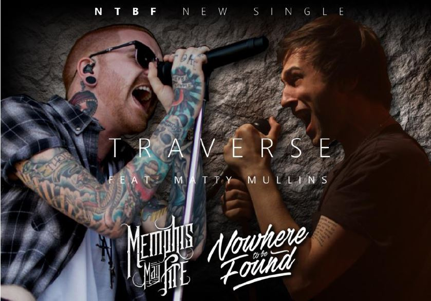 Nowhere To Be Found Traverse feat Matty Mullins, Nowhere To Be Found, Nowhere To Be Found band, Nowhere To Be Found Traverse feat Matty Mullins of Memphis May Fire, Nowhere To Be Found Closer, Nowhere To Be Found Traverse, Listen to Nowhere To Be Found Traverse, Stream Nowhere To Be Found Traverse, Ascolta Nowhere To Be Found Traverse, new single by Nowhere To Be Found, alternative metal bands, alternative metal releases 2019, new alternative metal songs 2019, new alternative metal music 2019, sickandsound, alternative metal reviews, Henrik Udd, Ted Jensen, Portuguese metal, metalcore, alternative metal, Matty Mullins of Memphis May Fire, WRecords Studios, Memphia Music PR, Jade Perry, Nowhere To Be Found Safe Haven, Nowhere To Be Found sophomore album, Nowhere To Be Found Traverse review, Nowhere To Be Found Traverse recensione, underground alternative metal, underground alternative metal albums, underground alternative metal bands, NTFB, NTBF band, Tiago Duarte, Manel Gomes, Miguel Rodrigues, João Quintais