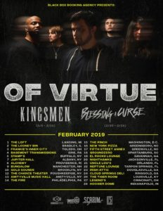 OF VIRTUE TOUR WITH KINGSMEN FEBRUARY 2019, Of Virtue, Of Virtue band, Of Virtue metalcore band, Of Virtue Suffer, Tyler Ennis, Damon Tate, Michael Valadez, Jon Fox, Kyle Pruehs, Scarim Management, Of Virtue To Breathe Again EP, Of Virtue Heartsounds, Of Virtue Learn/Love EP, Of Virtue Salvation, Of Virtue Torn Apart, Of Virtue Surrounded, Of Virtue Ghost Town, Oliver Kamyszew, sickandsound, new single by Of Virtue, new metalcore releases January 2019, new metalcore songs January 2019, new metalcore single January 2019, metalcore 2019, Of Virtue Kingsmen Blessing A Curse tour February 2019, Of Virtue tour 2019 dates, metalcore, metalcore bands, new metalcore songs, new metalcore, metalcore press release, metalcore announcement, Of Virtue sign to SharpTone Records, SharpTone Records, SharpTone Records new bands, Of Virtue Suffer review, Listen to Of Virtue Suffer, Stream Of Virtue Suffer, Of Virtue SharpTone Records, Scarim Management