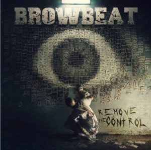 Browbeat Remove The Control album, Top 10 Songs Of The Week, Weekly Playlist, Browbeat, Browbeat band, Browbeat hardcore band, MV, Luca Cocconi, Mirco Bennati, Nicholas Badiali, No Salvation, Audioviolence, Eve Of Darkness, Remove The Control, PR LODGE Agency Europe, PR Lodge, Eros Pasi, metalcore, hardcore, nu metal, hardcore italiano, band hardcore italiane, sickandsound, hardcore album review, hardcore albums 2019, Indelirium Records, nuovi album hardcore 2019, hardcore bands, Browbeat Remove The Control, Browbeat Remove The Control recensione, Browbeat Remove The Control review, Ascolta Browbeat Remove The Control, Stream Browbeat Remove The Control, Listen to Browbeat Remove The Control, nuovo album Browbeat, new hardcore albums March 2019, hardcore metal, recensioni, reviews, The New Slavery Nations (INTRO), The Labor Blackmail, When The Profit Kills, A Forgotten Number, Underpaid, Nothing More And Nothing Less, A Personal War, The Power Of The Few, The Suffocated Rights, Remove The Control Till Death, Browbeat Remove The Control tracklist