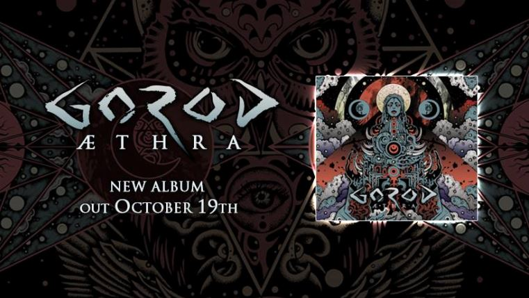Gorod Aethra review, Gorod, Gorod band, Gorod technical death metal band, technical death metal, death metal, progressive metal, technical death metal albums 2018, death metal album review, death metal albums 2018, sickandsound, metal album reviews, death metal albums, death metal bands, technical death metal bands, French technical death metal, Gorod ÆTHRA, Gorod Aethra, Gorod Aethra album, Gorod Aethra review, Gorod Aethra recensione, sesto album Gorod, Overpowered Records, Satanath Records, Wolfsmond, Bekhten's Curse, Aethra,The Sentry, Hina, And the Moon Turned Black, Chandra and the Maiden, Goddess of Dirt, Inexorable, A Light Unseen, Neurotripsicks, Leading Vision, Process of a New Decline, A Perfect Absolution, A Maze of Recycled Creeds, Aethra, ÆTHRA album