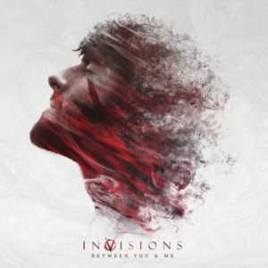 InVisions Between You And Me album, InVisions, InVisions band, InVisions metalcore band, StaySick Recordings, InVisions Between You And Me, Ben Ville, Alex Scott, Lucas Gabb, Josh Hardy, InVisions Between You And Me album, InVisions Between You And Me tracklist, InVisions Between You And Me review, InVisions Between You And Me recensione, In Visions Never Nothing, InVisions Between You And Me, metalcore albums 2019, metalcore albums February 2019, nuovi album metalcore 2019, nuove uscite metalcore, metalcore bands, UK metalcore bands, metalcore albums, new metalcore albums, Good for Nothing, Too Far Gone, Follow Me, Worlds Away, Too Little Too Late, Memoriam, Dead to Me, LifeLost, Down & Out, Never Enough, Destined to Fail, metalcore album review, sickandsound, new album by InVisions