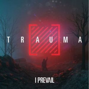 I Prevail Trauma album, Top 10 Songs Of the Week, Weekly Playlist, I Prevail, Lifelines, Brian Burkheiser, Eric Vanlerberghe, Steve Menoian, Dylan Bowman, Gabe Helguera, Eli Clark, Heart Vs. Mind EP, Taylor Swift Blank Space cover by I Prevail, metalcore albums, metalcore albums 2016, Fearless Records, Scars, Stuck in Your Head, One More Time, Lifelines, Come And Get It, Alone, Chaos, Rise, My Heart I Surrender, Already Dead, Worst Part Of Me, Outcast, Pull The Plug, Wall of Sound Studios, I Prevail Lifelines album, I Prevail Lifelines recensione, I Prevail Lifelines review, Ascolta I Prevail Lifelines, Listen to I Prevail Lifelines, Stream I Prevail Lifelines, I Prevail Lifelines tracklist, I Prevail band, I Prevail metalcore band, metalcore bands, I Prevail Heart vs Mind EP, I Prevail Lifelines, uscite metalcore 2016, I Prevail metalcore band