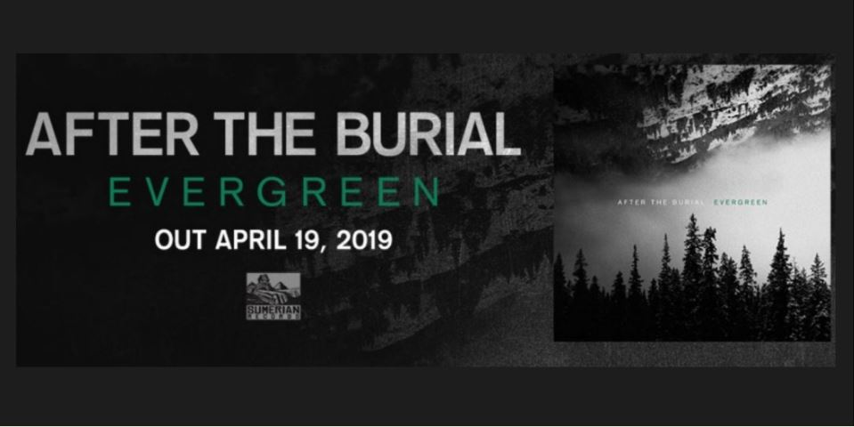 After The Burial Evergreen review, After The Burial, After The Burial band, After The Burial progressive metal band, After The Burial Evergreen, After The Burial Evergreen review, After The Burial Evergreen recensione, After The Burial Evergreen tracklisting, After The Burial Evergreen album, Listen to After The Burial Evergreen, Stream After The Burial Evergreen, Ascolta After The Burial Evergreen, ATB, progressive metal bands, prog metal, progressive metal, sickandsound, progressive metal albums April 2019, progressive metal releases April 2019, new album by After The Burial, progressive metal 2019, nuove uscite progressive metal, progressive metalcore, djent, progressive metal album review, Evergreen, Anthony Notarmaso, Adrian Oropeza, Trent Hafdahl, Dan Carle, Sumerian Records, Behold the Crown, Exit Exist, 11/26, In Flux, Respire, Quicksand, The Great Repeat, To Challenge Existence, A Pulse Exchanged, album reviews, prog metal bands, prog metal albums, prog metal 2019, progressive metal albums, aftertheburial