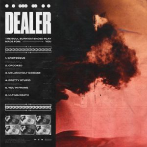 Dealer Soul Burn EP, Dealer, Dealer band, Dealer metalcore band, aggro metalcore, aggressive metalcore, Stay Sick Recordings, Human Warfare, Dealer Soul Burn EP, Listen to Dealer Soul Burn EP, Stream Dealer Soul Burn EP, Ascolta Dealer Soul Burn EP, Dealer Soul Burn EP tracklist, Dealer Soul Burn EP review, Dealer Soul Burn EP recensione, Dealer supergroup, Australian metalcore, Aidan Ellaz, Alex Milovic, David Wilder, Josh Ang, Joe Abikhair, thedealersound, Dealer band lineup, Aidan Ellaz ex Alpha-Wolf, Alex Milovic ex Northlane, heavy albums April 2019, metalcore EP 2019, metalcore albums 2019, nuove uscite metalcore aprile, metalcore 2019, metalcore breakdown, sickandsound, metalcore bands, metalcore albums, Grotesque, Crooked, Melancholy Oxidase Ft. Travis Tabron of Varials, Pretty Stupid, You In Frame, Ultima Death, Dealer Grotesque video, metalcore releases April 2019