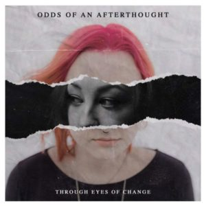 Odds of An Afterthought Through Eyes of Change EP, Odds of An Afterthought, Odds of An Afterthought band, Odds of An Afterthought metalcore band, metalcore breakout bands, metalcore bands, metalcore albums, Odds of An Afterthought Through Eyes of Change EP tracklist, Odds of An Afterthought Through Eyes of Change EP, metalcore EP, new metalcore albums May 2019, new metalcore releases May 2019, nuove uscite metalcore, nuovi album metalcore, new metalcore EPs, metalcore 2019, sickandsound, Carry The 4 PR, James Lloyd, Listen to Odds of An Afterthought Through Eyes of Change EP, Ascolta Odds of An Afterthought Through Eyes of Change EP, Stream Odds of An Afterthought Through Eyes of Change EP, Checkmate!, Keep Your Head Up, Kid (ft. Jeremy Schaeffer), Everything Will Be Different Now, Show Me a Sign, Fight or Flight, interview with Odds of An Afterthought, interview with Tanner Greely of Odds of An Afterthought, interviews, metalcore bands interviews, Tanner Greely, Andre Bertrand, Logan Greely, Aaron Eickholt, Finding the True Vine, StrongholdsEP, OOAA, OOAA band, Odds of An Afterthought Through Eyes of Change, metalcore