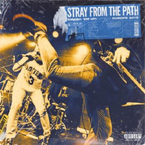 Stray From The Path Smash 'Em Up: Live In Europe album, Stray From The Path, Stray From The Path band, Stray From The Path hardcore band, alternative hardcore, hardcore, sickandsound, KINDA, Kinda Agency, UNFD, Eros Pasi, Stray From The Path Smash 'Em Up: Live In Europe 2019 tracklist, Stray From The Path Smash 'Em Up: Live In Europe review, Stray From The Path Smash 'Em Up: Live In Europe recensione, Listen to Stray From The Path Smash 'Em Up: Live In Europe, Ascolta Stray From The Path Smash 'Em Up: Live In Europe , Stream Stray From The Path Smash 'Em Up: Live In Europe, Andrew Dijorio, Thomas Williams, Anthony Altamura, Craig Reynolds, Goodnight Alt-Right, Badge & a Bullet Pt. II, The Opening Move, Loudest in the Room, Outbreak, The House Always Wins, Snap, Plead the Fifth, Badge & a Bullet, First World Problem Child feat. Sam Carter, Stray From The Path First World Problem Child feat. Sam Carter live video, hardcore bands, New York hardcore bands, new hardcore albums May 2019, nuove uscite hardcore maggio 2019, hardcore albums, new hardcore releases, live album, Stray From The Path live album, Subliminal Criminals, Only Death Is Real, Anonymous, Stray From The Path live