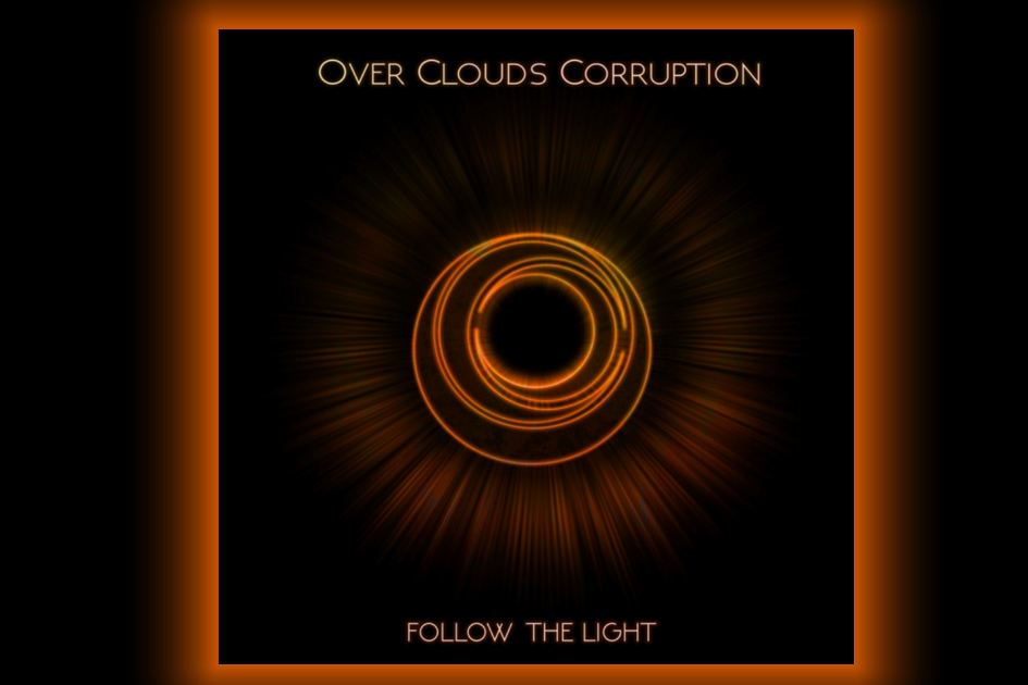 Over Clouds Corruption Follow The Light recensione, Over Clouds Corruption, Over Clouds Corruption metalcore band, Over Clouds Corruption band, Over Clouds Corruption Follow The Light EP tracklist, OCC band, metalcore, melodic metalcore, recensioni metalcore, metalcore EP, new metalcore albums, metalcore 2019, metalcore bands, metalcore albums, band metalcore italiane, Roberto Max Lo Riso, Gianluca Di Chiaro, Vincenzo 'Rage', Vito Garzone, Davide Olivotto, Over Clouds Corruption Crucify Your Heart, Over Clouds Corruption Follow The Light EP, Over Clouds Corruption Follow The Light recensione, Ascolta Over Clouds Corruption Follow The Light, Listen to Over Clouds Corruption Follow The Light, Stream Over Clouds Corruption Follow The Light, metalcore album review, Over Clouds Corruption Follow The Light review, Lust for Dawn (Intro), Insomaniac, Follow the Light, Ill Sun, In Hoc Signo Vinces, War Inside, Over Clouds Corruption Ill Sun video, sickandsound, metalcore reviews, underground metalcore bands, metalcore albums 2019, nuovi album metalcore