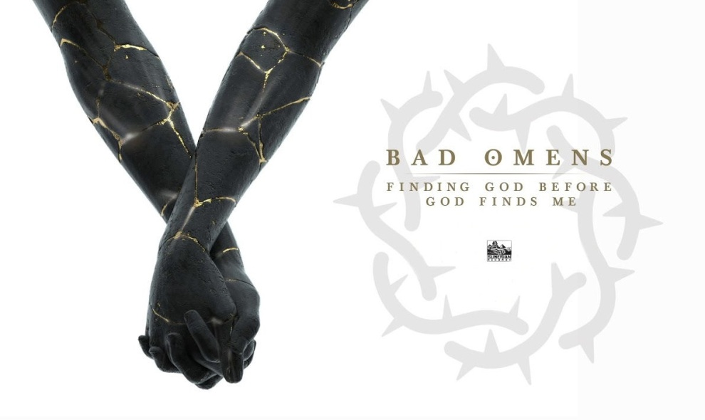 Bad Omens Finding God Before God Finds Me recensione, Bad Omens, Bad Omens band, Bad Omens metalcore band, metalcore bands, Noah Sebastian, Joakim Karlsson, Nicholas Ruffilo, Nick Folio, Bad Omens self-titled, Bad Omens Finding God Before God Finds Me, Bad Omens Finding God Before God Finds Me album, Listen to Bad Omens Finding God Before God Finds Me, Stream Bad Omens Finding God Before God Finds Me, Ascolta Bad Omens Finding God Before God Finds Me, Bad Omens Finding God Before God Finds Me recensione, Bad Omens Finding God Before God Finds Me review, Bad Omens Finding God Before God Finds Me tracklist, new album by Bad Omens, Bad Omens Finding God Before God Finds Me release date, Sumerian Records, sickandsound, metalcore album review, metalcore albums August 2019, metalcore releases August 2019, metalcore 2019, nuove uscite metalcore, nuovi album metalcore agosto 2019, recensioni metalcore, metalcore chart, Top 10 Songs Of The Week, metalcore playlist, Kingdom of Cards, Running in Circles, Careful What You Wish For, The Hell I Overcame, Dethrone, Blood, Mercy, Said & Done, Burning Out, If I'm There, badomenscult