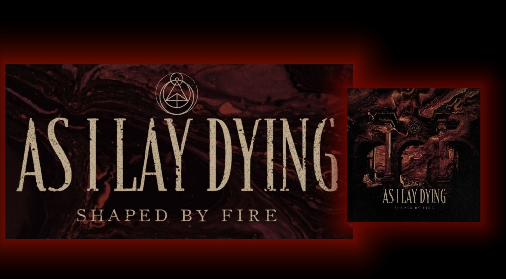 As I Lay Dying Shaped By Fire recensione, As I Lay Dying, As I Lay Dying band, As I Lay Dying metalcore band, As I Lay Dying new album, metalcore, metalcore bands, metalcore albums, Tim Lambesis , Phil Sgrosso, Nick Hipa, Josh Gilbert, Jordan Mancino, Beneath the Encasing of Ashes, Frail Words Collapse, Shadows Are Security, An Ocean Between Us, The Powerless Rise, Awakened, Burn To Emerge, Blinded, Shaped By Fire, Undertow, Torn Between, Gatekeeper, The Wreckage, My Own Grave, Take What's Left, Redefined (feat. Jake Luhrs of August Burns Red), Only After We've Fallen, The Toll It Takes, As I Lay Dying Shaped By Fire tracklisting, As I Lay Dying Shaped By Fire tracklist, As I Lay Dying Shaped By Fire album, Listen to As I Lay Dying Shaped By Fire, Stream As I Lay Dying Shaped By Fire, Ascolta As I Lay Dying Shaped By Fire, As I Lay Dying Shaped By Fire review, As I Lay Dying Shaped By Fire rating, As I Lay Dying Shaped By Fire recensione, nuovo album As I Lay Dying, Nuclear Blast, nuovi album metalcore, recensioni metalcore, metalcore releases September 2019, metalcore albums September 2019, album metalcore settembre 2019, nuove uscite metalcore settembre 2019, metalcore chart, metalcore 2019, metalcore albums 2019, metalcore AOTY 2019