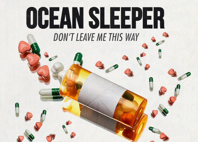 Ocean Sleeper Don't Leave Me This Way recensione, Ocean Sleeper, Ocean Sleeper band, Ocean Sleeper metalcore band, Ocean Sleeper Don't Leave Me This Way, Ocean Sleeper Don't Leave Me This Way album, Listen to Ocean Sleeper Don't Leave Me This Way, Stream Ocean Sleeper Don't Leave Me This Way, Ascolta Ocean Sleeper Don't Leave Me This Way, Ocean Sleeper Don't Leave Me This Way review, Ocean Sleeper Don't Leave Me This Way recensione, Ocean Sleeper Don't Leave Me This Way rating, Ocean Sleeper Don't Leave Me This Way tracklist, Sleep Life Away, Killing Me, Light In My Dark, Hate Me Like You Mean It, You'll Never Know, Awful Thoughts, Out Of Sight • Out Of Mind, Save Me, Running Through My Head, Better Days, Rise Records, Karl Spiessl, Ionei Heckenberg, Stan Liagourdis, Jarred Robson, KINDA, Ocean Sleeper Six Feet Down EP, BMG Rights Management (Australia), metalcore, easycore, recensioni metalcore, metalcore 2019, easycore 2019, metalcore albums November 2019, metalcore releases November 2019, nuove uscite metalcore, nuovi album metalcore, album metalcore novembre 2019, metalcore novembre 2019, metalcore reviews, Ocean Sleeper Don't Leave Me This Way tracklisting