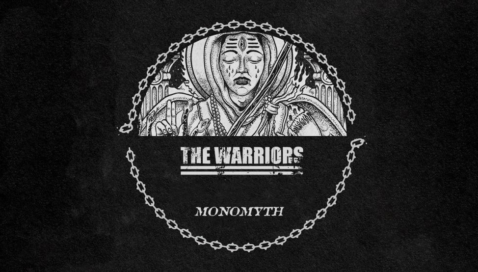 The Warriors Monomyth recensione, recensioni hardcore, The Warriors, The Warriors band, The Warriors hardcore band, new single by The Warriors, The Warriors Monomyth review, The Warriors Monomyth recensione, Listen to The Warriors Monomyth, Stream The Warriors Monomyth , Ascolta The Warriors Monomyth, The Warriors Monomyth tracklisting, The Warriors Monomyth tracklist, Pure Noise Records, KINDA, Kinda agency, All Life Is One, The Painful Truth, Iron Mind, Yu'ukwep Nukagüd (Death Dancer), Death Ritual, Hutch, Within Without, Fountain Of Euth, Tavi Üüs Yukwenaak (The Sun is Dying) Burn From The Lion, Beyond the Human Dimension, Last SOS, The Warriors feat. Winston McCall, The Warriors Monomyth, The Warriors Monomyth album, hardcore 2019, new hardcore albums December 2019, new hardcore releases December 2019, hardcore albums 2019, hardcore interviews, Roger Camero, Joe Martin, Charlie Alvarez, Javier Zarate, Marshall Lichtenwaldt, See How You Are, Genuine Sense of Outrage, Beyond the Noise, War Is Hell, album hardcore dicembre 2019, nuovi album hardcore, nuove uscite hardcore