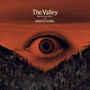 Whitechapel The Valley album, Whitechapel The Valley, Listen to Whitechapel The Valley, Stream Whitechapel The Valley , Ascolta Whitechapel The Valley, Whitechapel The Valley tracklisting, Whitechapel The Valley recensione, Whitechapel The Valley review, Whitechapel The Valley tracklist, Whitechapel band, Whitechapel deathcore band, deathcore, sickandsound, recensioni deathcore, deathcore AOTY, deathcore AOTY 2019, selezione migliori album deathcore, deathcore 2019, nuove uscite deathcore, Metal Blade Records, album deathcore marco 2019, migliori album deathcore, TOP 5 DEATHCORE ALBUMS OF THE YEAR 2019, When a Demon Defiles a Witch, Forgiveness is Weakness, Brimstone, Hickory Creek, Black Bear, We Are One, The Other Side, Third Depth, Lovelace, Doom Woods, Phil Bozeman, Ben Savage, Zach Householder, Alex Wade, Gabe Crisp, Ben Harclerode, Whitechapel The Valley rating
